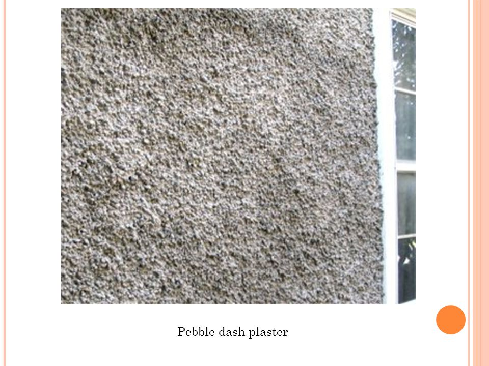 Pebble dash plaster