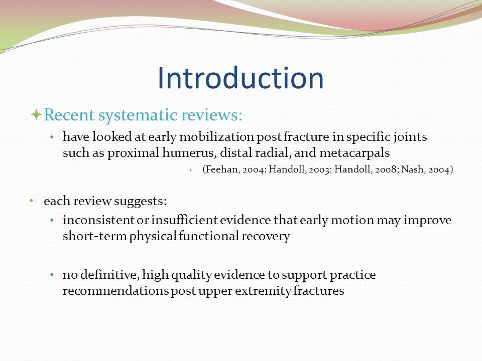 Introduction Recent systematic reviews: