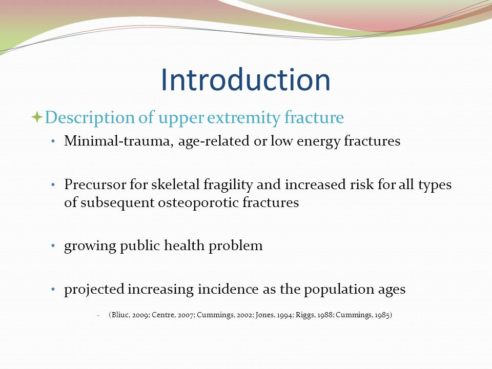 Introduction Description of upper extremity fracture