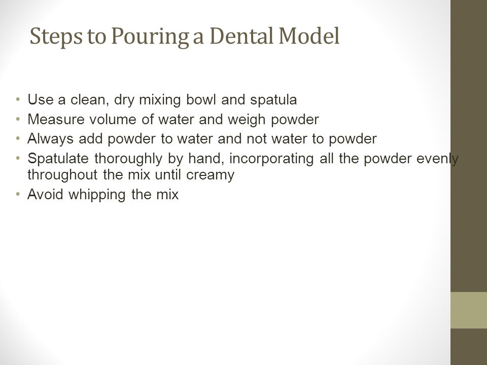 Steps to Pouring a Dental Model