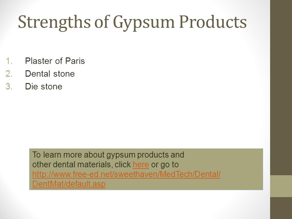 Strengths of Gypsum Products