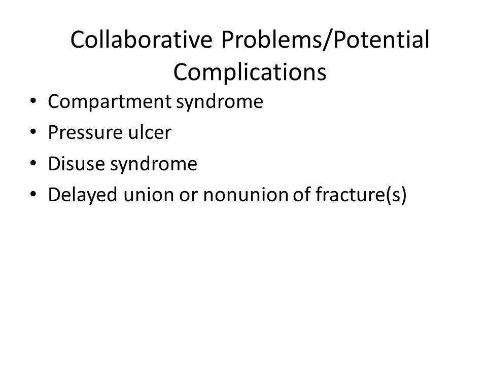 Collaborative Problems/Potential Complications