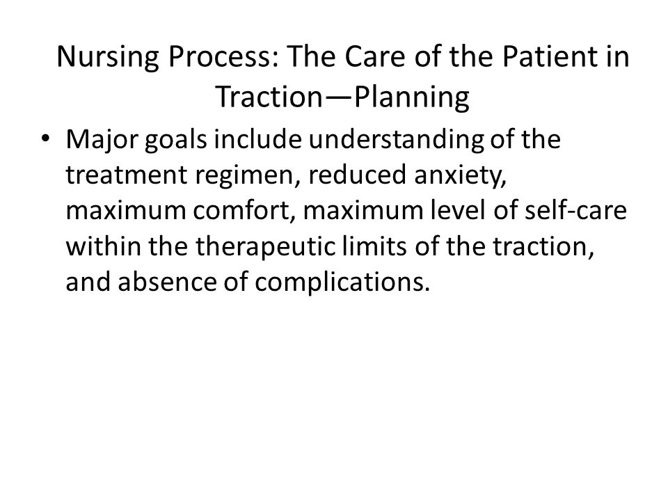 Nursing Process: The Care of the Patient in Traction—Planning