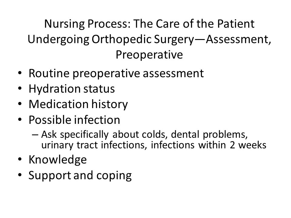 Routine preoperative assessment Hydration status Medication history