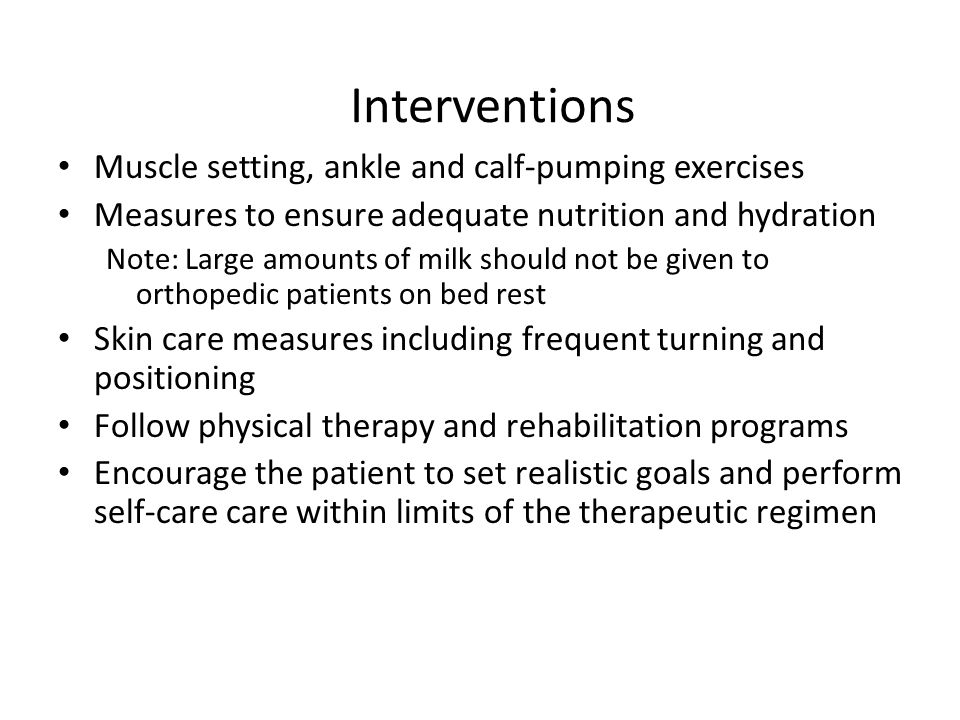 Interventions Muscle setting, ankle and calf-pumping exercises