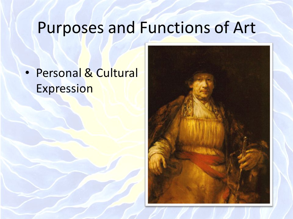 Purposes and Functions of Art