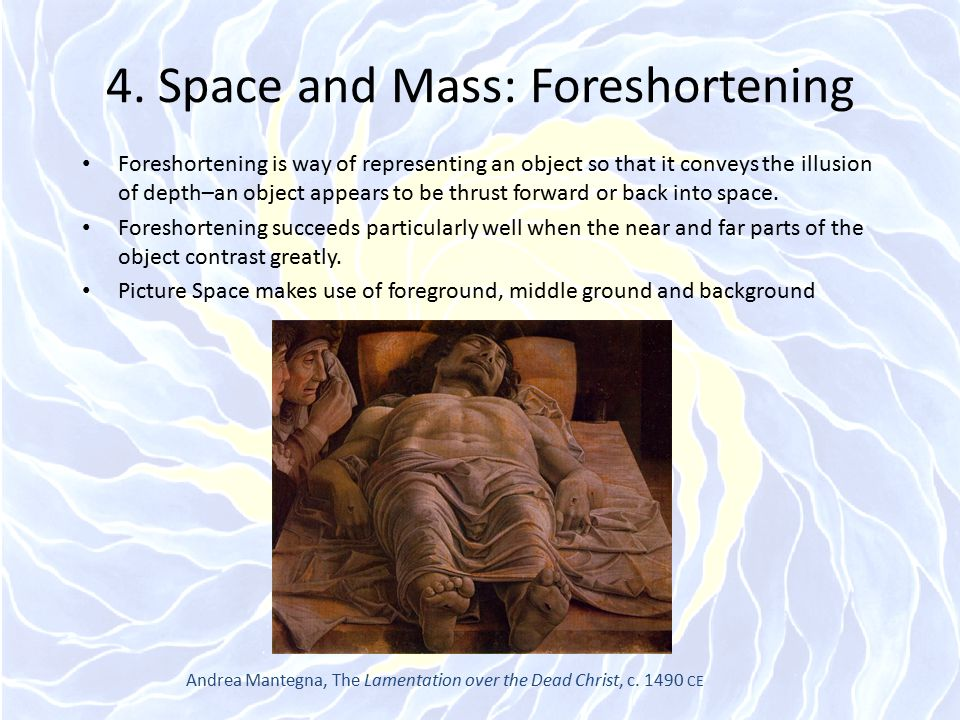 4. Space and Mass: Foreshortening