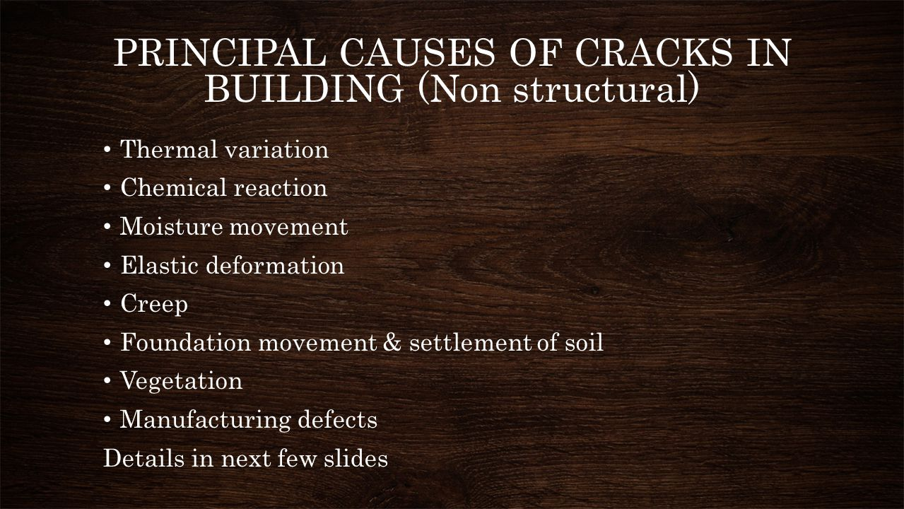 PRINCIPAL CAUSES OF CRACKS IN BUILDING (Non structural)