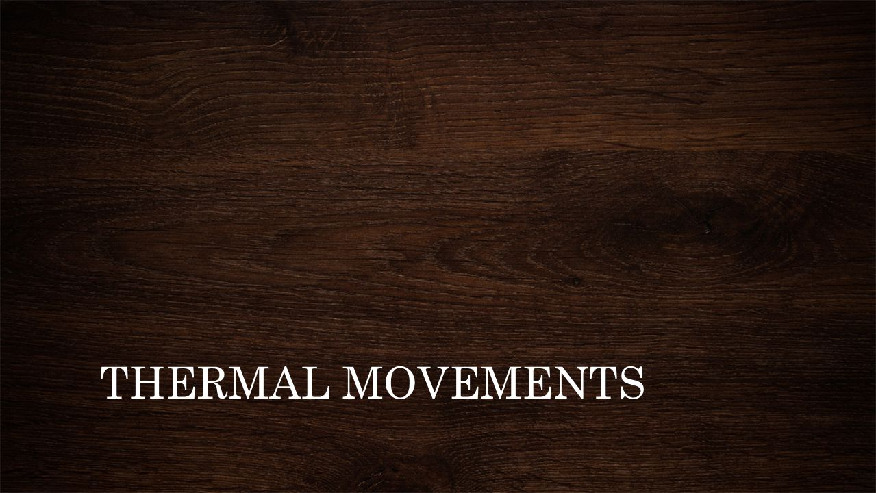 THERMAL MOVEMENTS