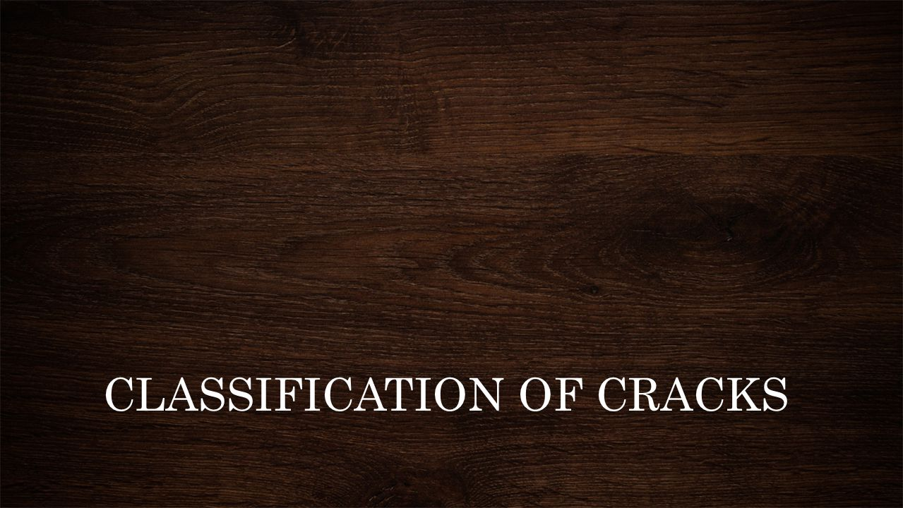 CLASSIFICATION OF CRACKS