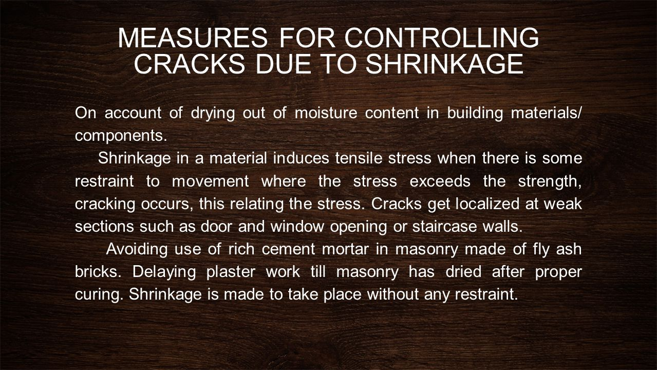 MEASURES FOR CONTROLLING CRACKS DUE TO SHRINKAGE