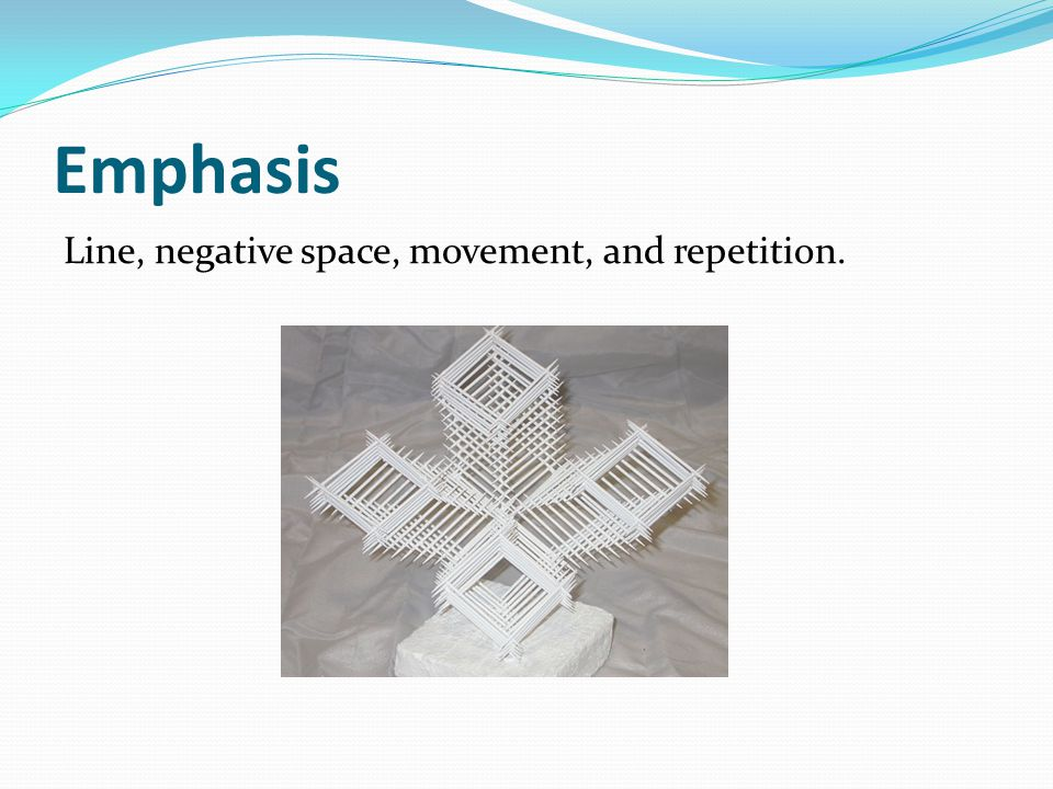 Emphasis Line, negative space, movement, and repetition.