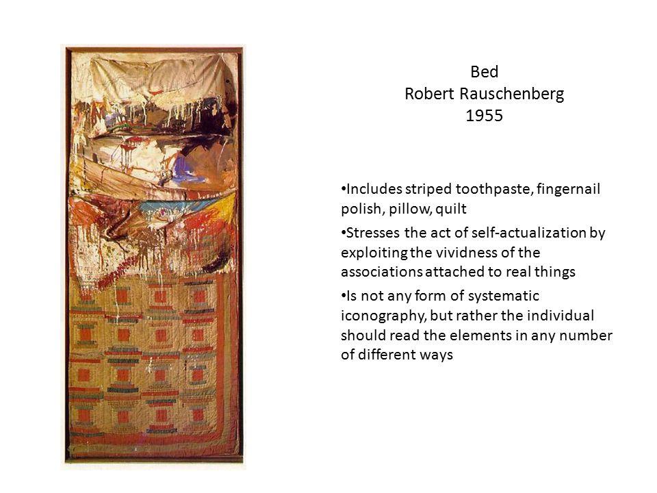 Bed Robert Rauschenberg 1955