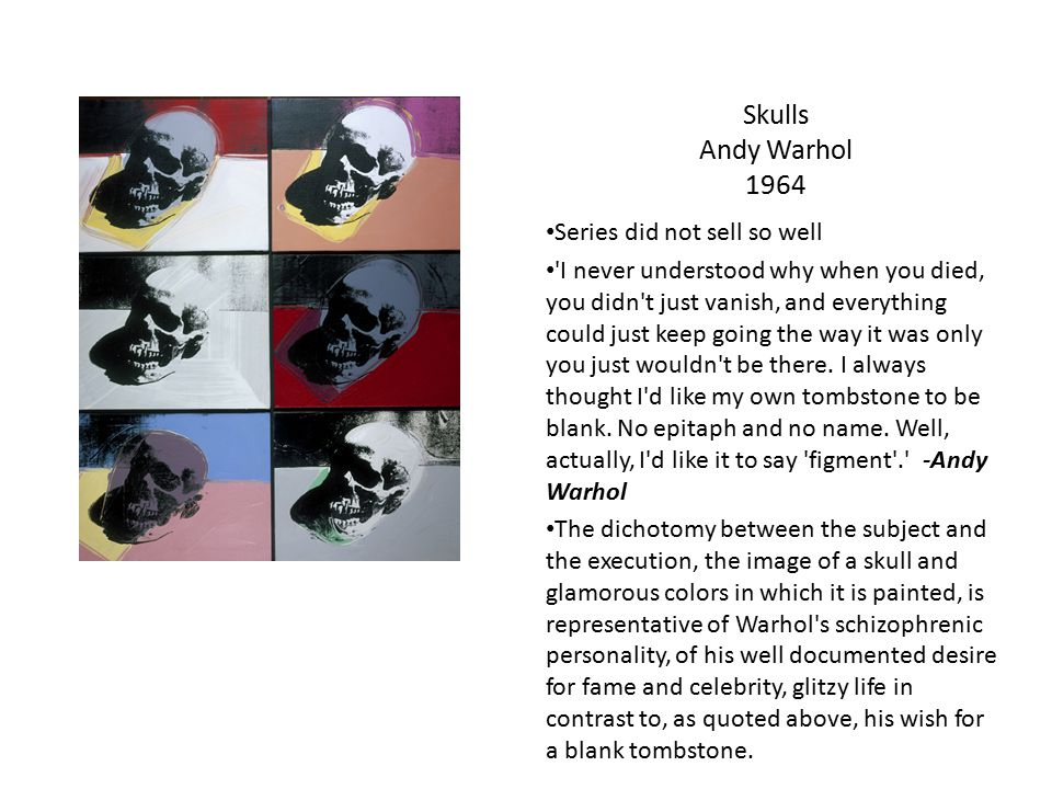 Skulls Andy Warhol 1964 Series did not sell so well