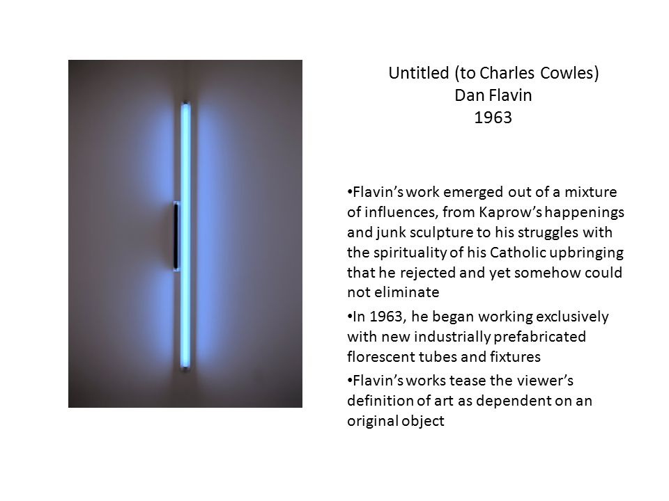 Untitled (to Charles Cowles) Dan Flavin 1963