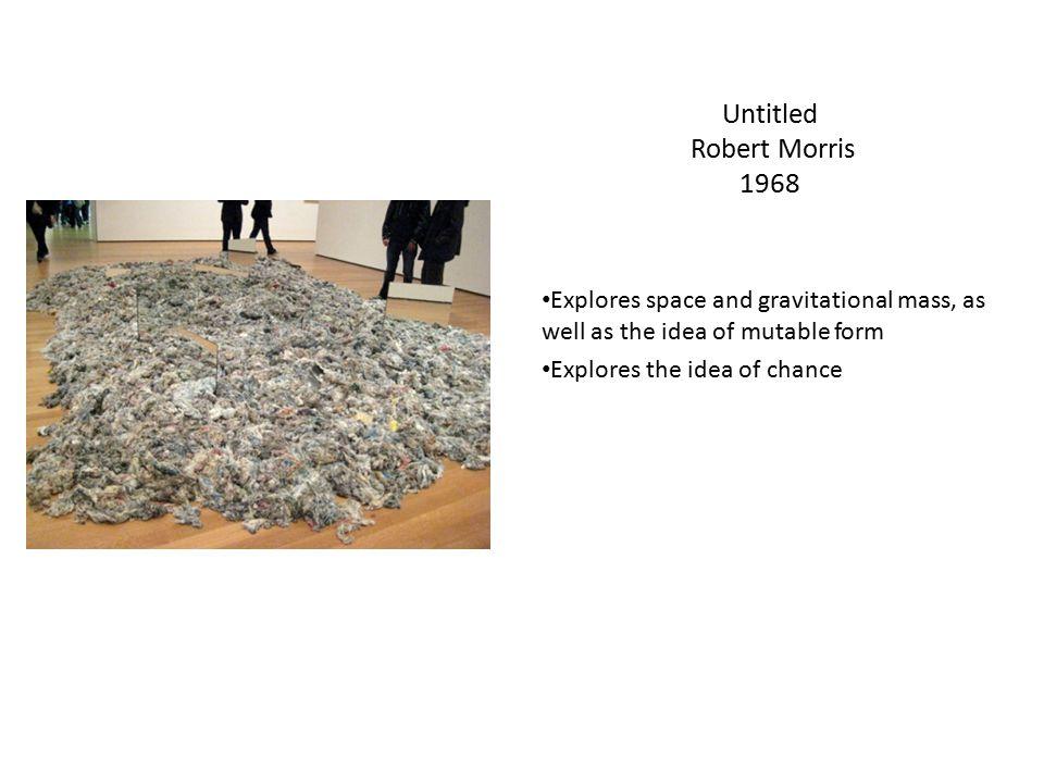 Untitled Robert Morris 1968