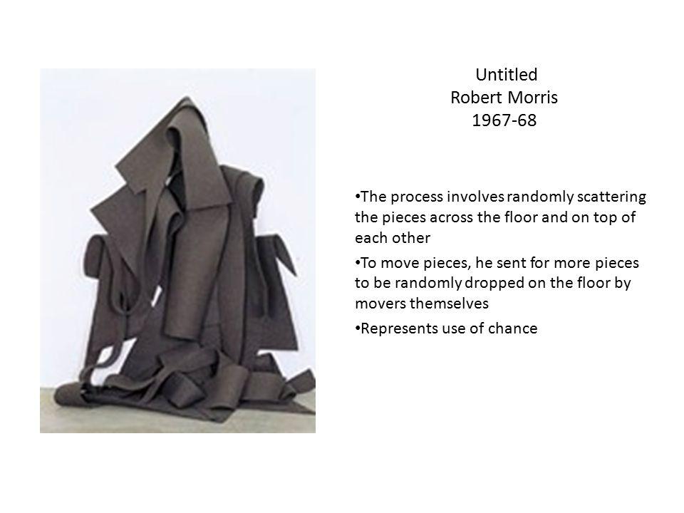 Untitled Robert Morris 1967-68