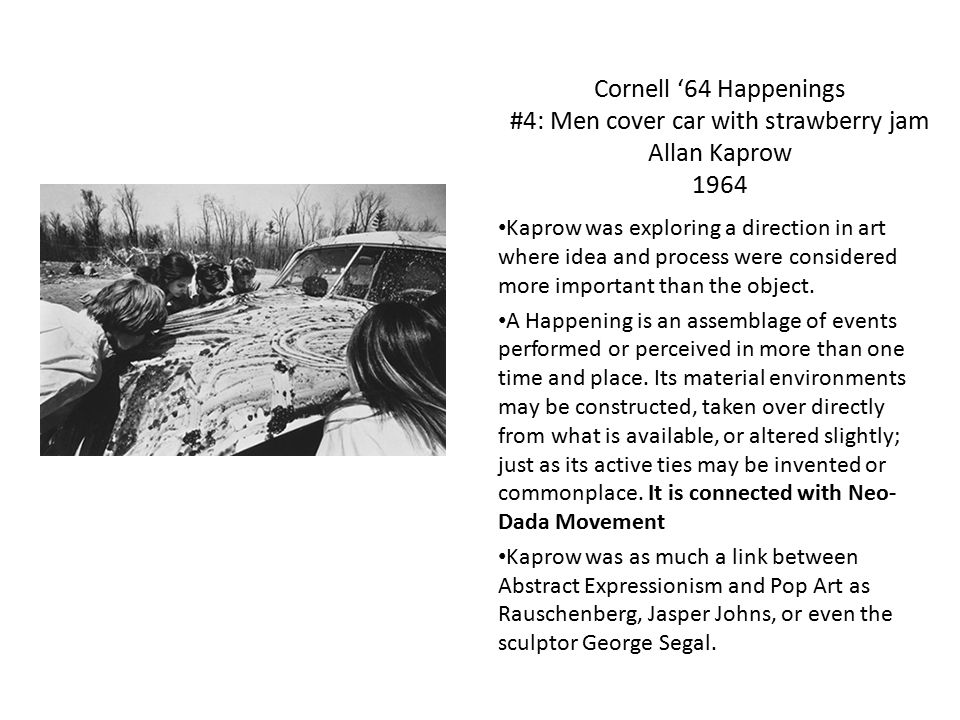 Cornell '64 Happenings #4: Men cover car with strawberry jam Allan Kaprow 1964