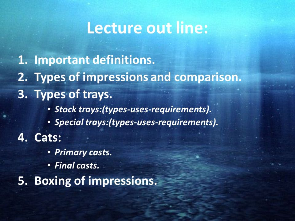 Lecture out line: Important definitions.