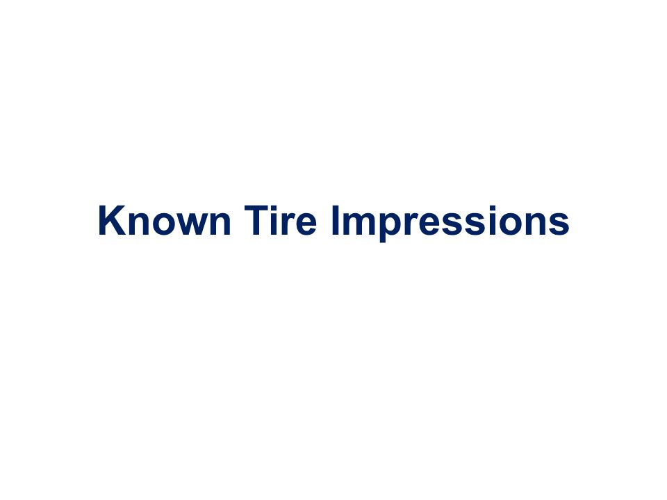 Known Tire Impressions