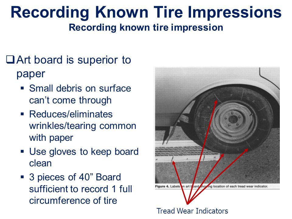 Recording Known Tire Impressions Recording known tire impression