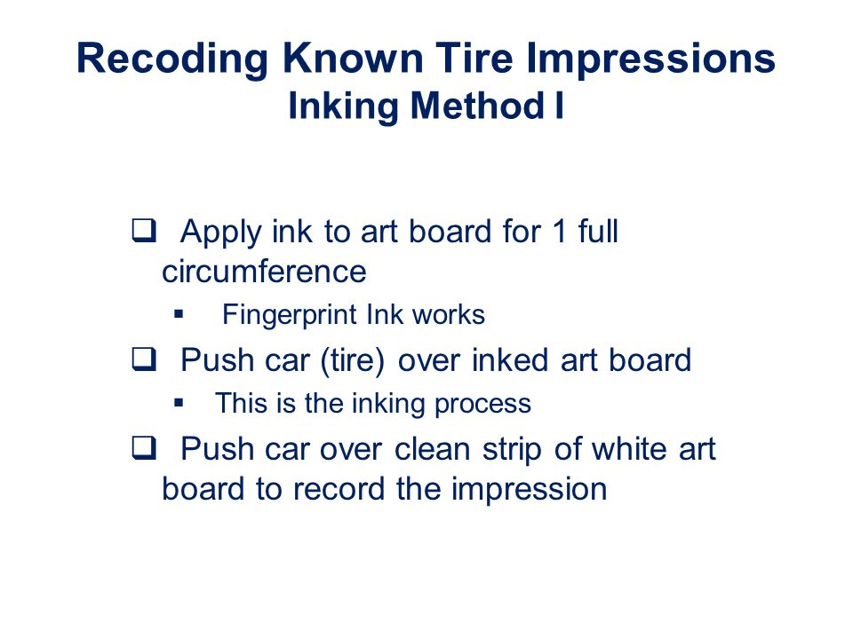 Recoding Known Tire Impressions Inking Method I