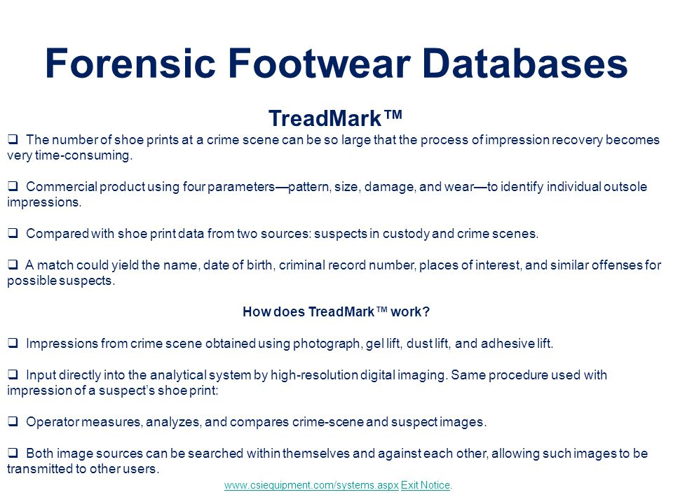 the use of shoe impression as evidence in the process of criminal justice Criminalists use dna typing, a process used to create a genetic blueprint that impression evidence - criminalists analyze criminal justice degree.