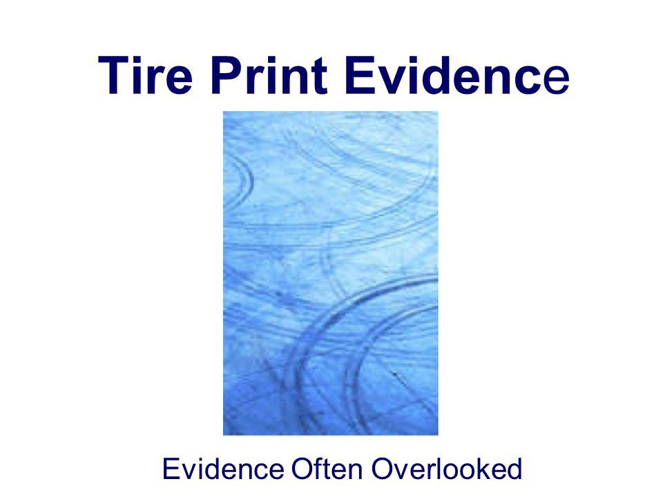 Evidence Often Overlooked