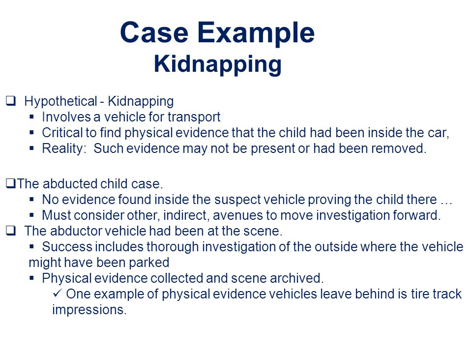 Case Example Kidnapping Hypothetical - Kidnapping