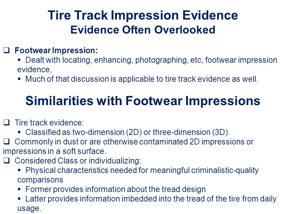 Tire Track Impression Evidence Similarities with Footwear Impressions