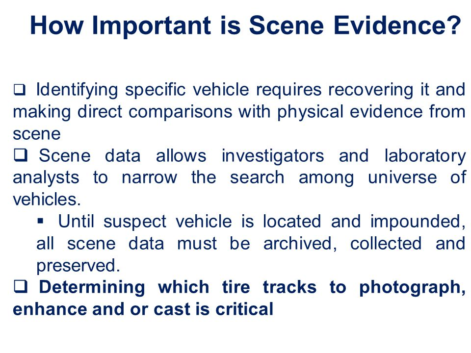 How Important is Scene Evidence