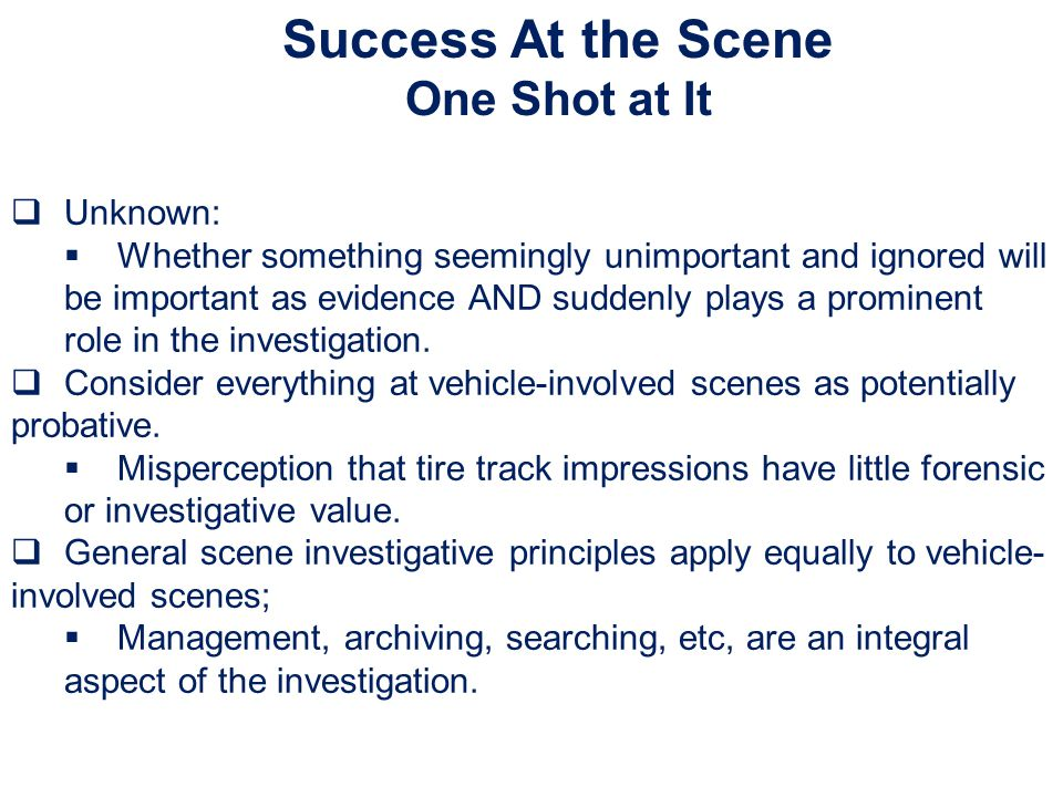 Success At the Scene One Shot at It Unknown: