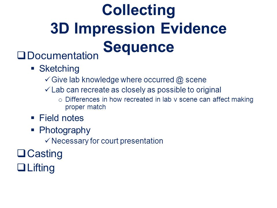 Collecting 3D Impression Evidence Sequence