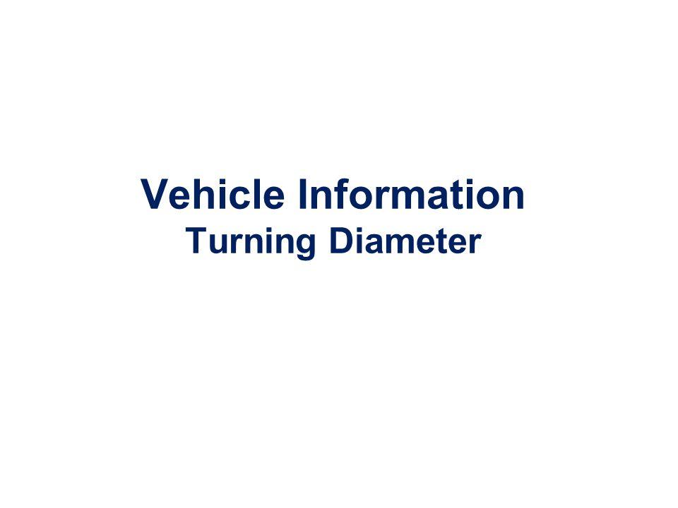 Vehicle Information Turning Diameter