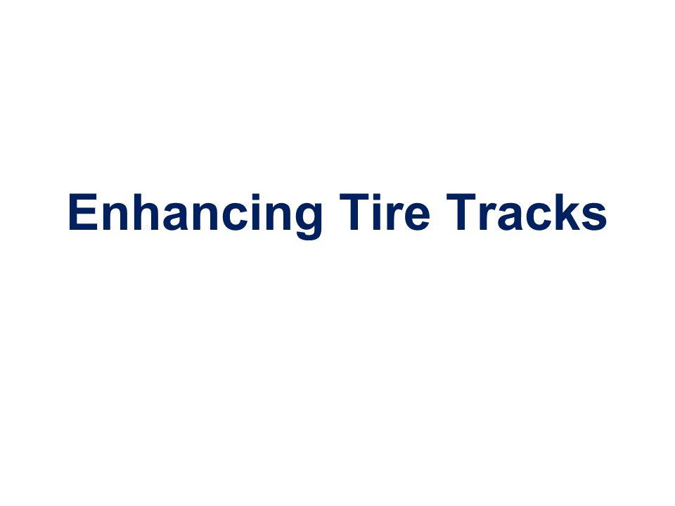Enhancing Tire Tracks