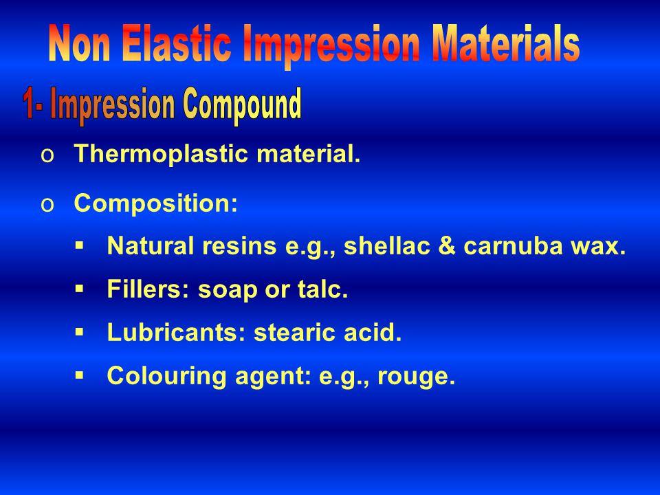 Non Elastic Impression Materials
