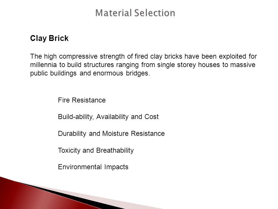Material Selection Clay Brick