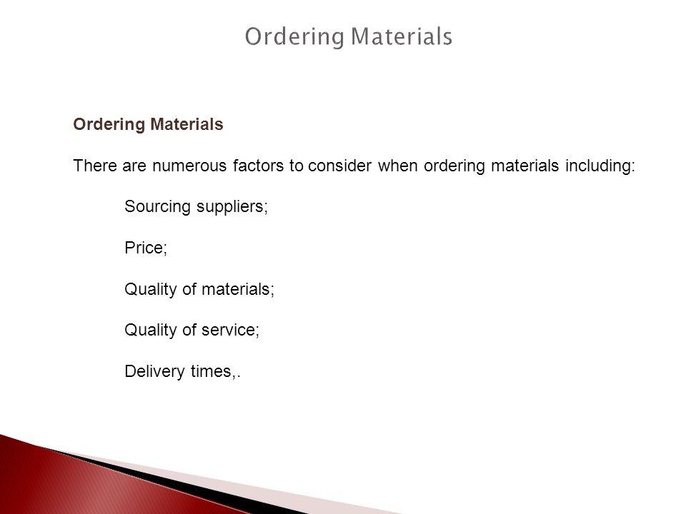 Ordering Materials Ordering Materials