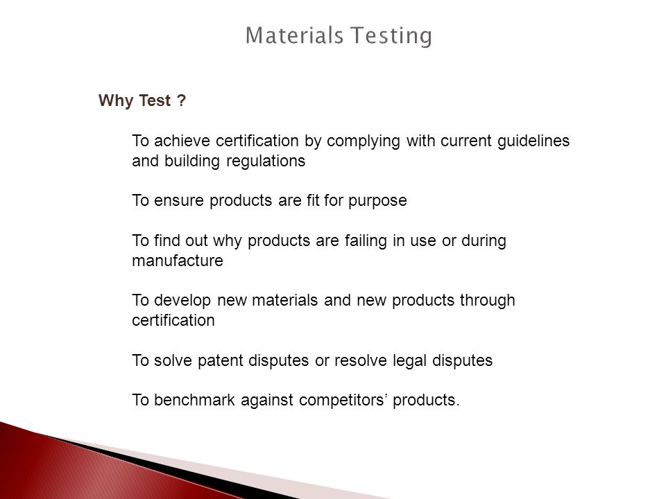 Materials Testing Why Test
