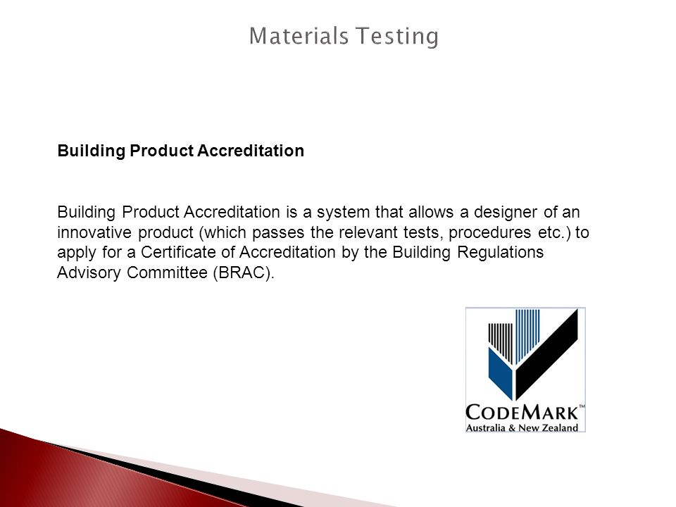 Materials Testing Building Product Accreditation