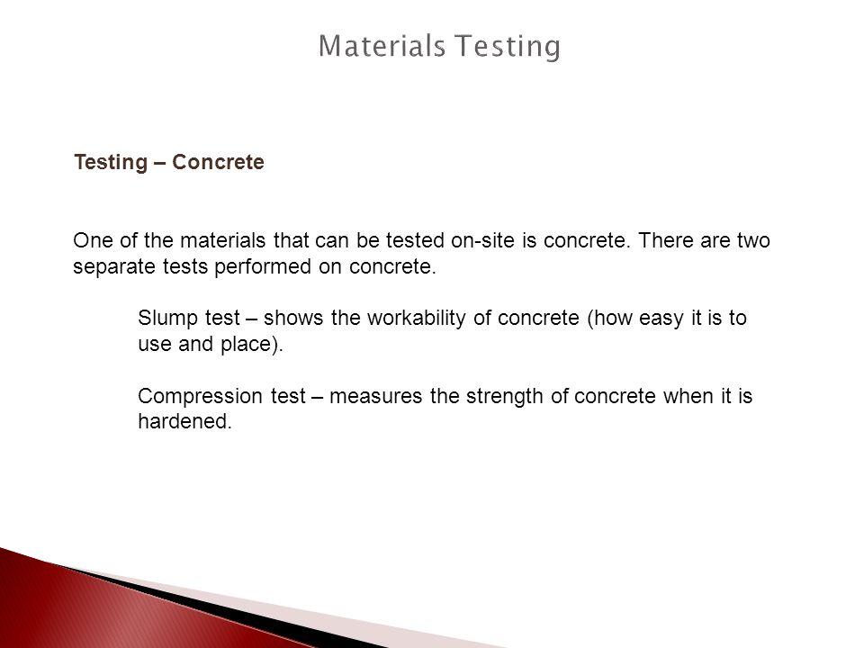 Materials Testing Testing – Concrete