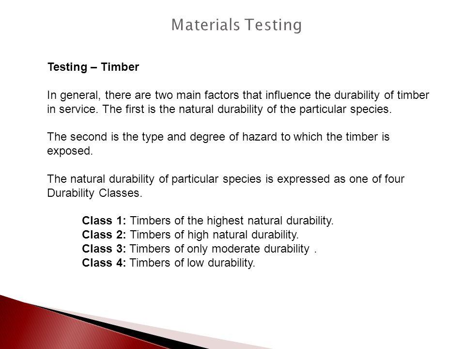 Materials Testing Testing – Timber