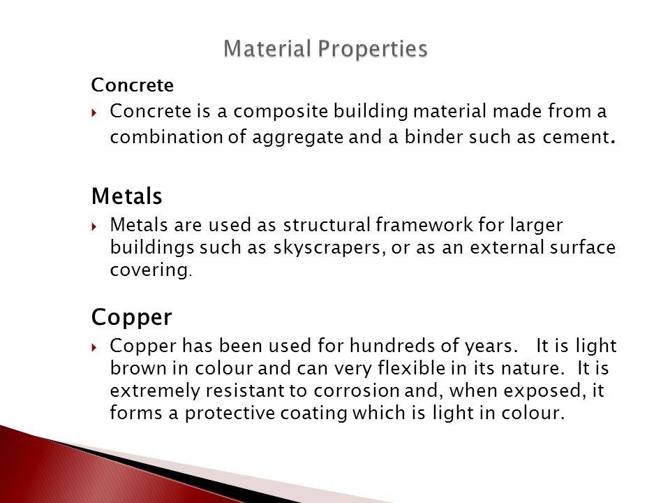 Material Properties Metals Copper Concrete