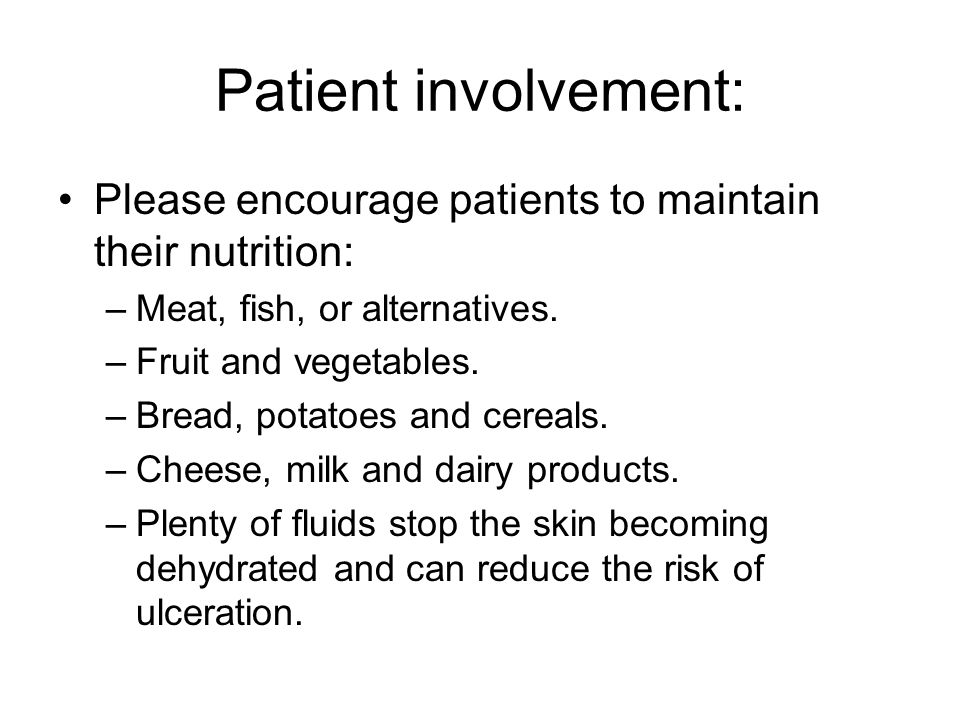 Patient involvement: Please encourage patients to maintain their nutrition: Meat, fish, or alternatives.