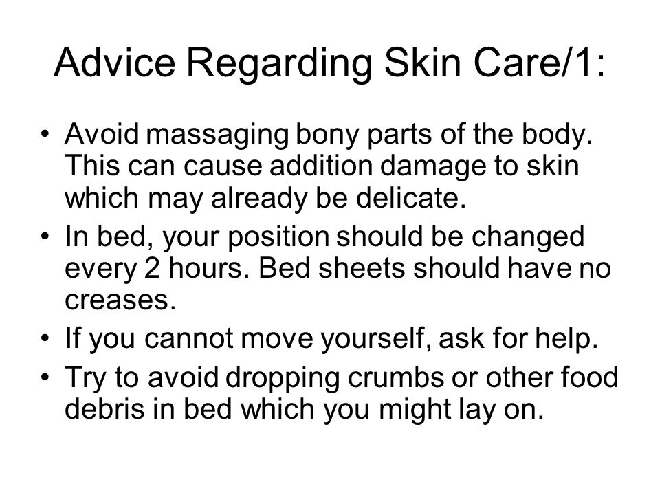 Advice Regarding Skin Care/1: