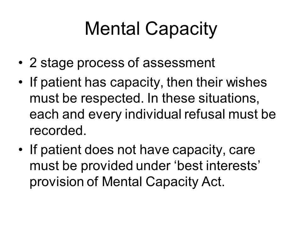 Mental Capacity 2 stage process of assessment