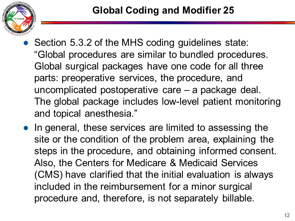 Global Coding and Modifier 25