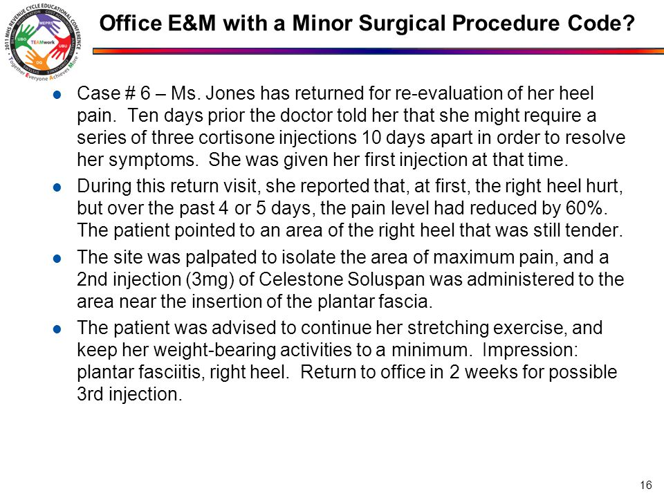 Office E&M with a Minor Surgical Procedure Code