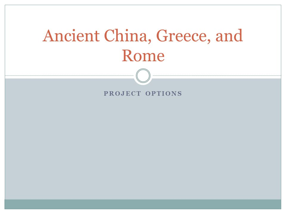 Ancient China, Greece, and Rome
