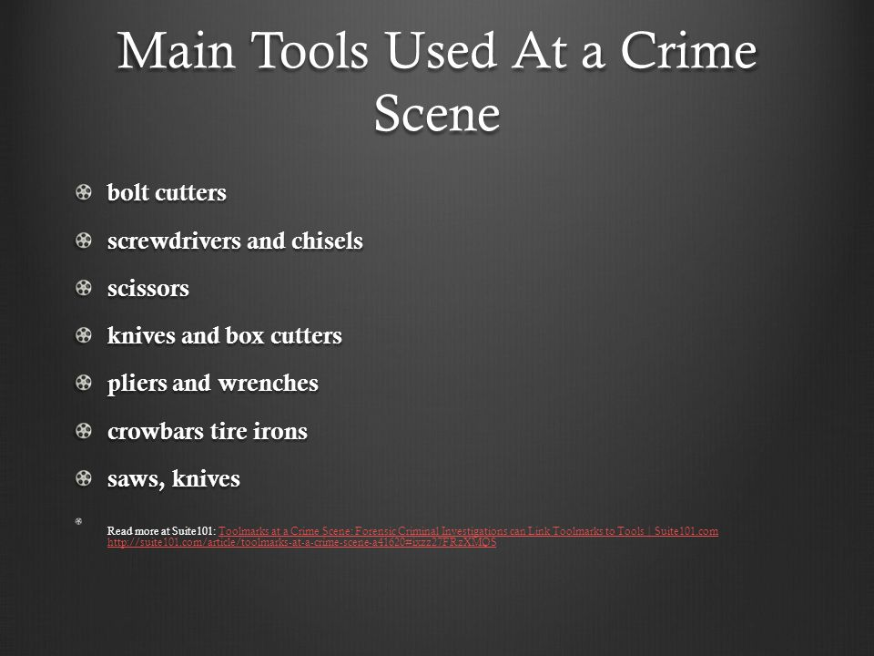 Main Tools Used At a Crime Scene